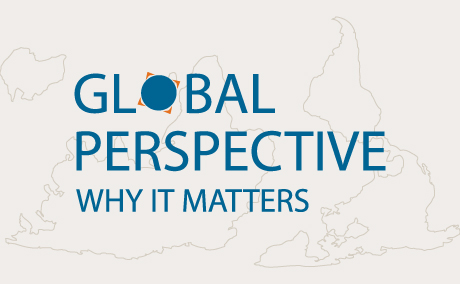 Global perspective: Why it matters